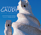 Antonio Gaudí : master architect