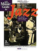 All music guide to jazz : the experts' guide to the best jazz recordings