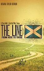 The line from here to there : a storyteller's Scottish West Texas