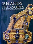 Ireland's treasures : 5000 years of artistic expression