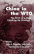 China in the WTO the birth of a new catching-up strategy