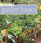 Step-by-step garden basicsBetter homes and gardens step-by-step yard care