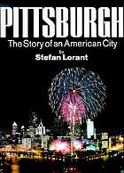 Pittsburgh : the story of an American city