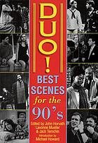 Duo! : the best scenes for the 90's : scenes for twoDuo! : the best scenes for the 90's