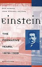 Einstein : the formative years, 1879-1909