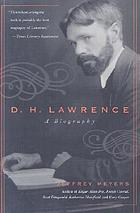 D.H. Lawrence : a biography