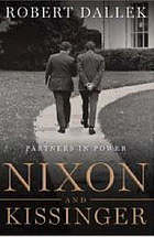 Nixon and Kissinger : partners in power
