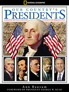 Our country's presidents : completely revised and expanded ; featuring the 2004 election