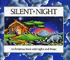 Silent night : a Christmas book with lights and music