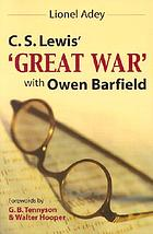 "C. S. Lewis's ""great war"" with Owen Barfield"