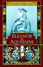 Eleanor of Aquitaine : a life