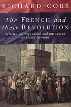 The French and their revolution : selected writings