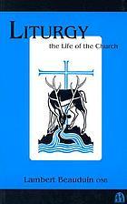 Liturgy the life of the church