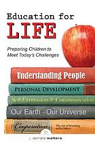 Education for life : preparing children to meet the challenges