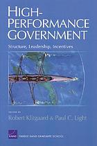 High-performance government : structure, leadership, incentives