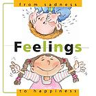 Feelings : from sadness to happiness