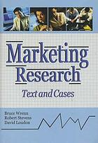 Marketing research : text and cases