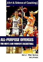 All-purpose offenses for men's and women's basketball
