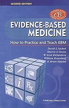 Evidence-based medicine : how to practice and teach EBM