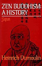 Zen Buddhism : a history