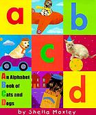 ABCD : an alphabet book of cats and dogs