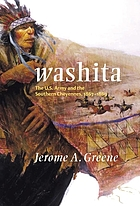 Washita : the U.S. Army and the Southern Cheyennes, 1867-1869