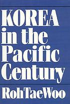 Korea in the Pacific century : selected speeches, 1990-1992