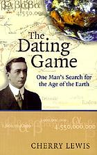The dating game : one man's search for the age of the earth