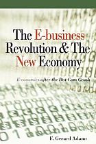 The e-business revolution & the new economy : e-conomics after the dot-com crash