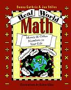 Real world math : money & other numbers in your life