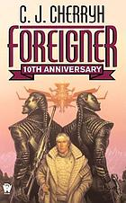 Foreigner : a novel of first contact
