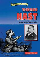 Thomas Nast : political cartoonist