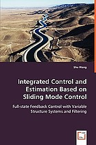 Integrated control and estimation based on sliding mode control : full-state feedback control with variable structure systems and filtering