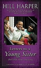 Letters to a young sister : define your destiny