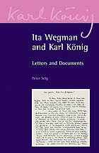 Ita Wegman and Karl König : letters and documents