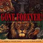 Gone forever! : an alphabet of extinct animals