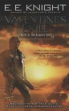 Valentine's exile : a novel of the vampire Earth