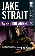 Jake Strait : avenging angel