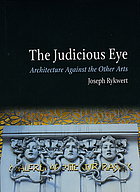 The judicious eye : architecture against the other arts