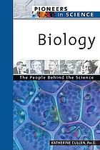 Biology : the people behind the science