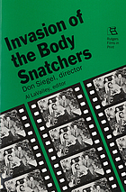 Invasion of the body snatchers : Don Siegel, director