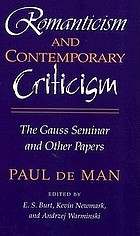 Romanticism and contemporary criticism : the Gauss Seminar and other papers