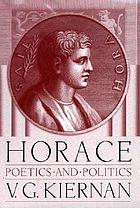 Horace : poetics and politics