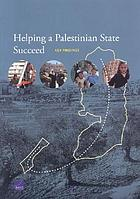 Helping a Palestinian state succeed : key findings