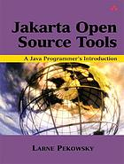 Apache Jakarta and beyond : a Java programmer's introduction