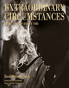 Extraordinary circumstances : the presidency of Gerald R. Ford