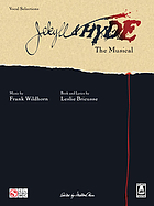 Jekyll & Hyde : the musical : [vocal selections