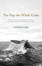 The day the whale came