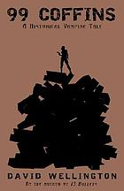 99 coffins : a historical vampire tale