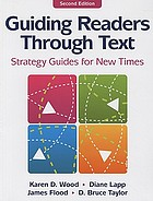 Guiding readers through text : strategy guides for new times